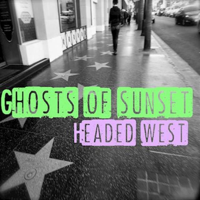 GHOSTS OF SUNSET