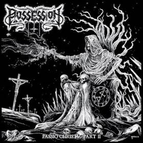 POSSESSION / VENEFIXION