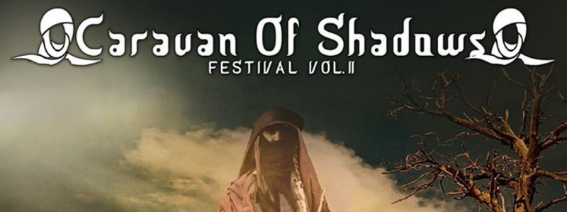 CARAVAN OF SHADOWS VOL.II!