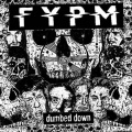 FYPM [FUCK YOU PAY ME]